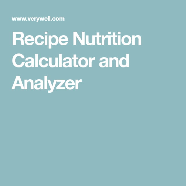 Try our recipe nutrition calculator recipes and food try our recipe nutrition calculator forumfinder Image collections