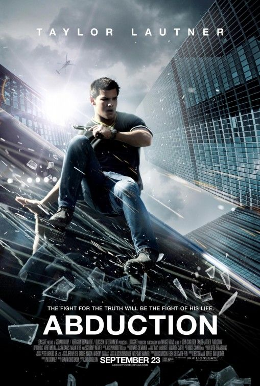 Abduction Movie Poster 2 Good Movies Movie Posters Movie Posters Design