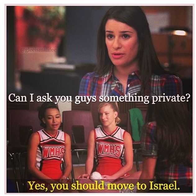 Lol, Santana! We are waiting for u in israel!!! | Glee | Glee quotes