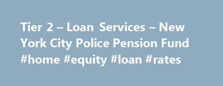 Tier 2 \u2013 Loan Services \u2013 New York City Police Pension Fund #home - demand promissory note