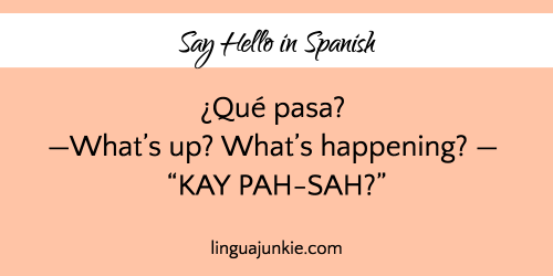 10 Ways To Say Hello In Spanish Listen To The Audio Say Hello In Spanish Hello In Spanish Ways To Say Hello