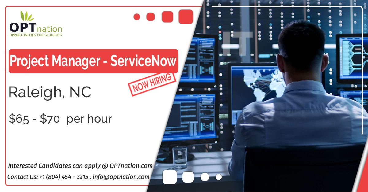 Hiring Now Project Manager Servicenow In Raleigh Nc In 2021 Job Opening Job Hunting Project Management
