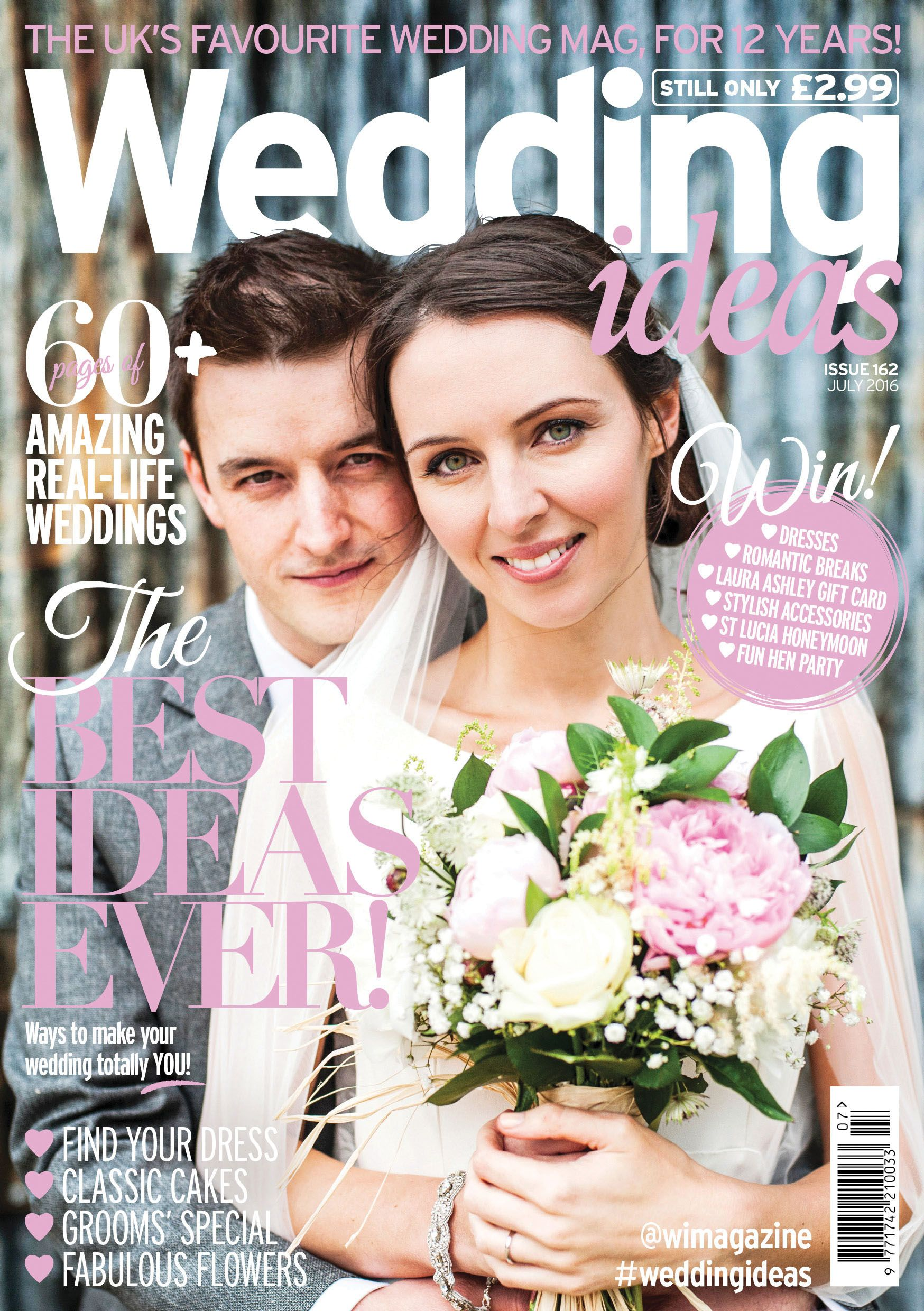 Wedding Ideas Magazine Issue 162 Front Cover Full Of The Best Ideas Ever And Lots Of Real Wedding Inspiration Wedding Stills St Lucia Honeymoon Wedding