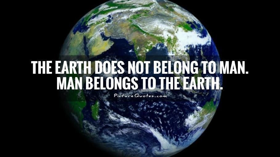 Earth Quotes With Images Earth Quotes Picture Quotes Earth