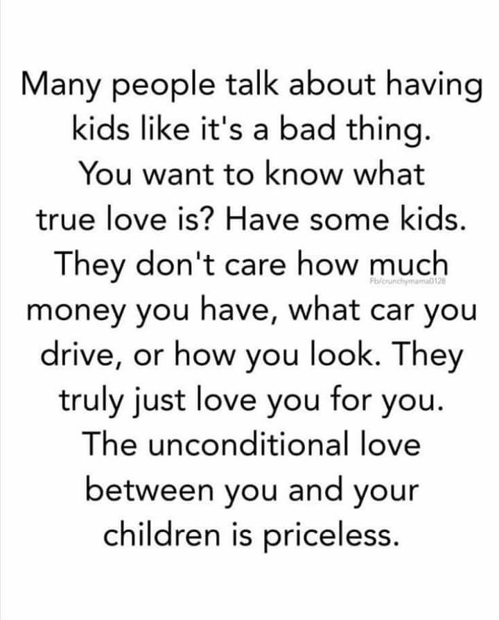 Unconditional Love For Life My Kids Know It Very Blessed To
