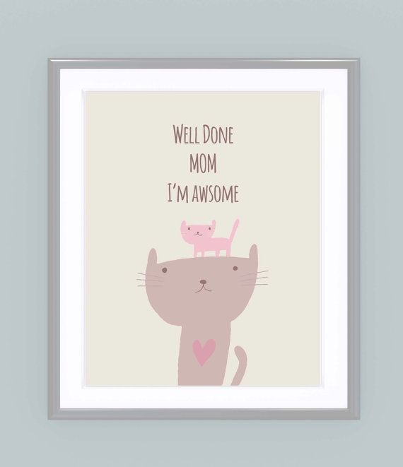 Funny mothers day print well done mum i 39 m awesome wife for Creative mothers day ideas for wife
