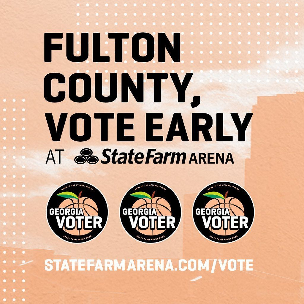Atlanta Hawks Fulton County Residents You Can Vote Early At Statefarmarena For The Primary R In 2020 Atlanta Hawks Fulton County Atlanta