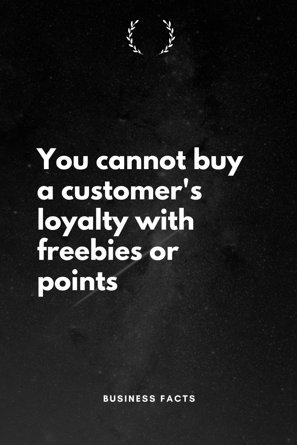 Business Facts On Instagram You Cannot Buy Customer Loyalty Loyalty Points Will Work Only If Y Startup Quotes Customer Service Quotes Human Resources Quotes