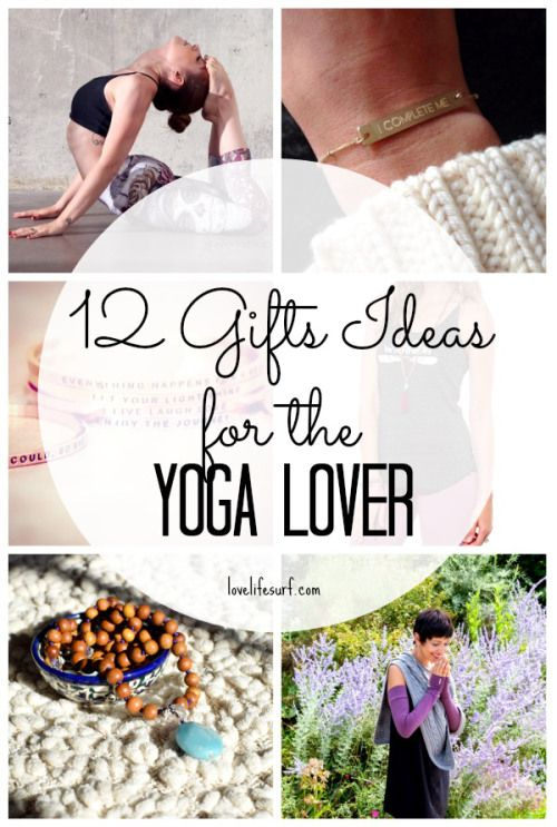 Gifts For Yoga Lovers The Best Of Love Life Surf