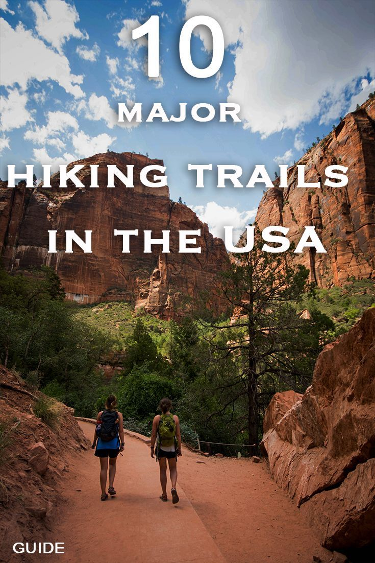 Major hiking trails in the US: Top 10 Guide - Outdoor Wilds