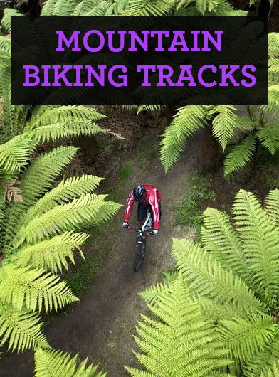 From Bike Parks To Rugged Trails Mountain Biking In New Zealand