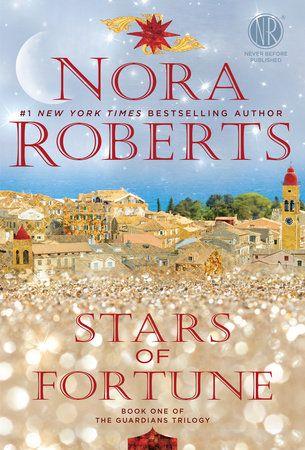 Stars Of Fortune By Nora Roberts 9780425280102 Penguinrandomhouse Com Books Nora Roberts New Romance Books Nora Roberts Books