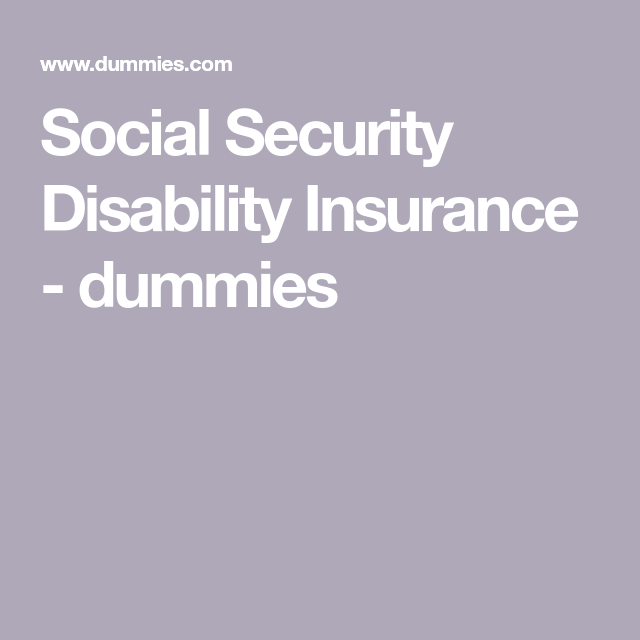 Social Security Disability Insurance Social Security Disability