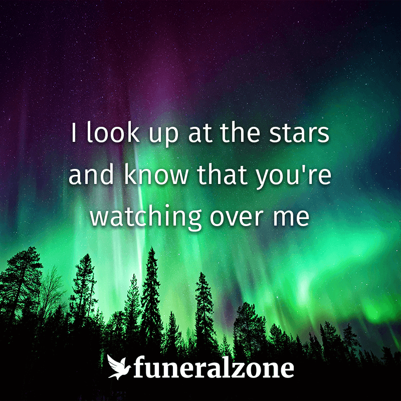 Grief Quotes: I look up at the stars and know that you're