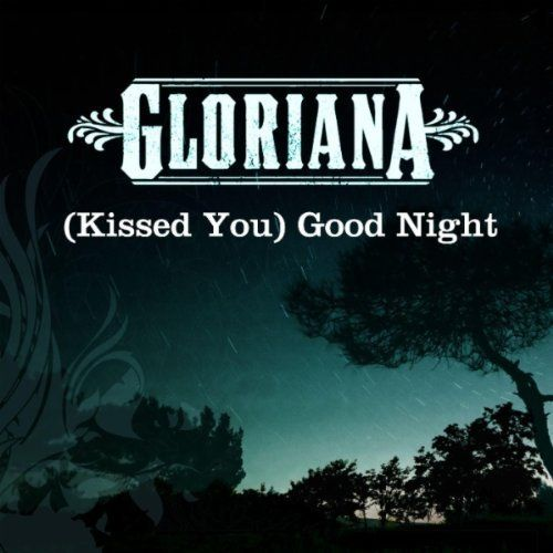Kissed You Good Night Gloriana Format Mp3 Download Http Www