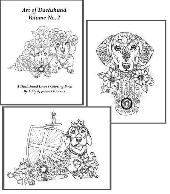 Art Of Dachshund Coloring Book Volume No 2 Downloadable Version