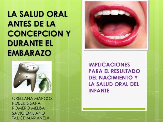 la-salud-oral-antes-y-durante-el-embarazo-1-638.jpg (638×479)
