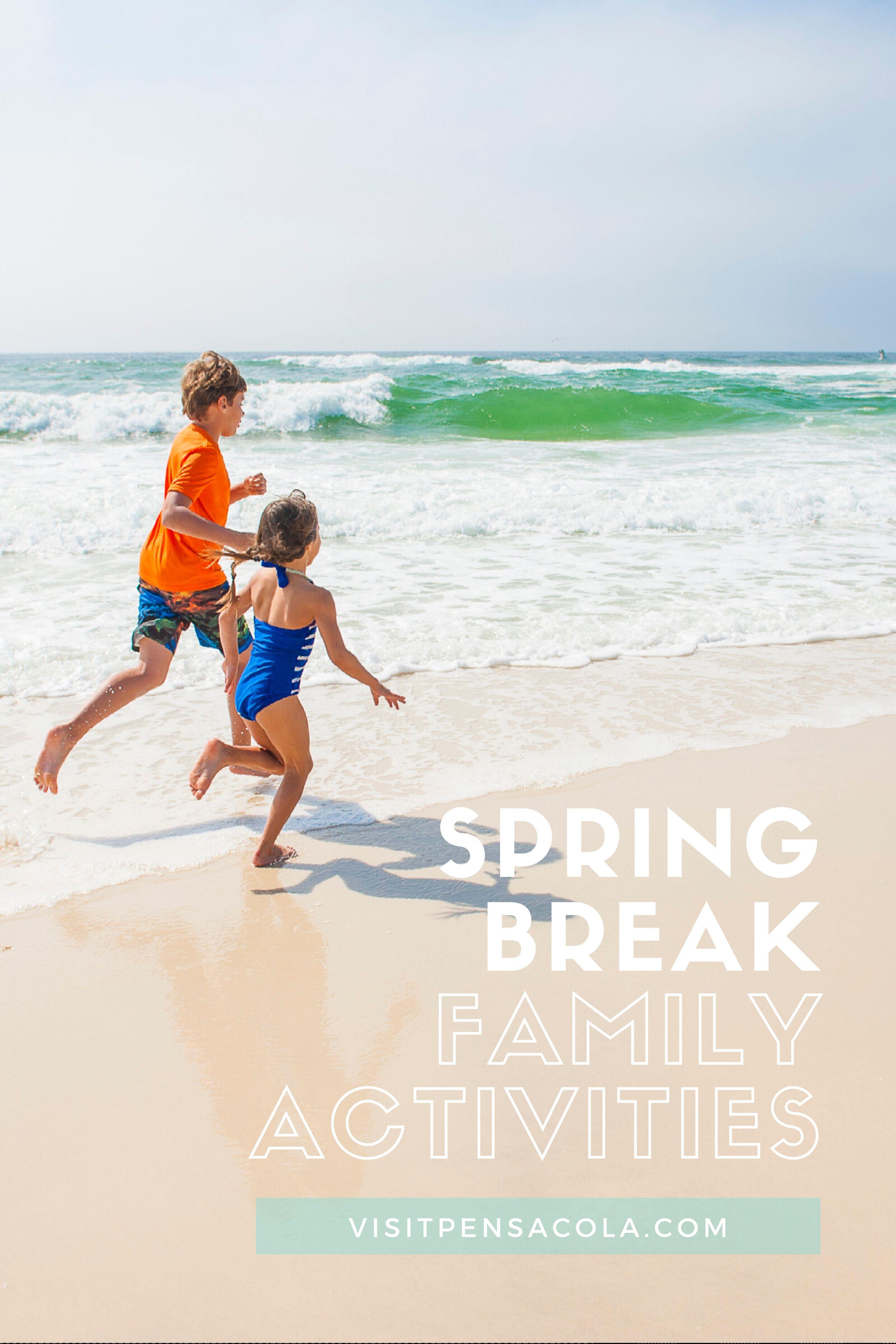 Top 10 Spring Break Activities For Families In