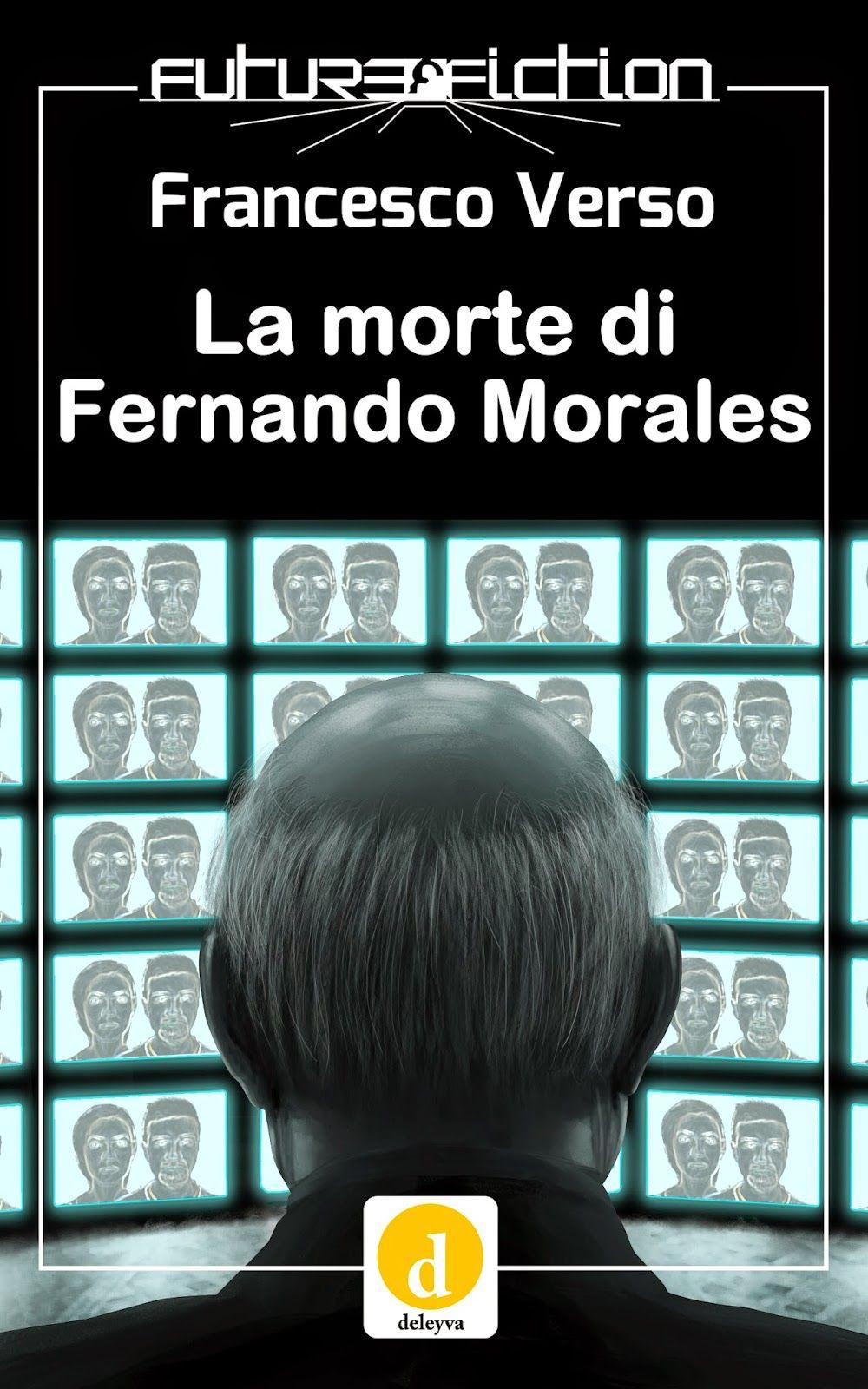 Fantasy land: Book's corner. La morte di Fernando Morales