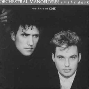 OMD - ORCHESTRAL MANOEUVRES. If you leave, one of my favorites of all times.