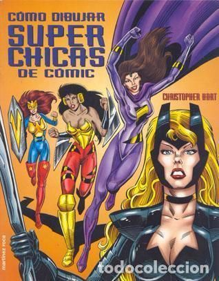 Como Dibujar Superchicas De Comic Editorial Martinez Roca 2 001 Historietas Superchica Como Dibujar