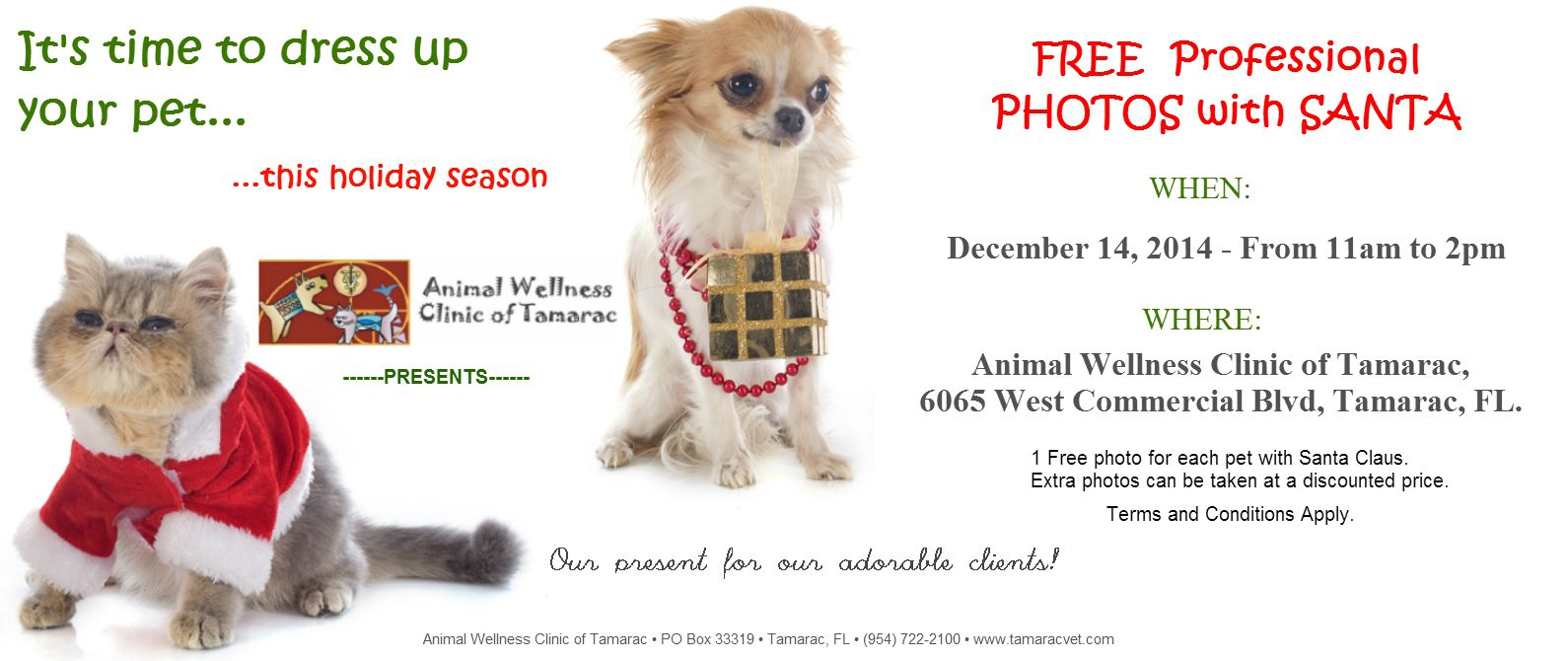Santa Is On The Way Come To Celebrate With Us By Getting Your Petphotos Taken With Santa Http Tamaracvet Com Blog B 43900 Pet Pho With Images Wellness Clinic Pet Vet