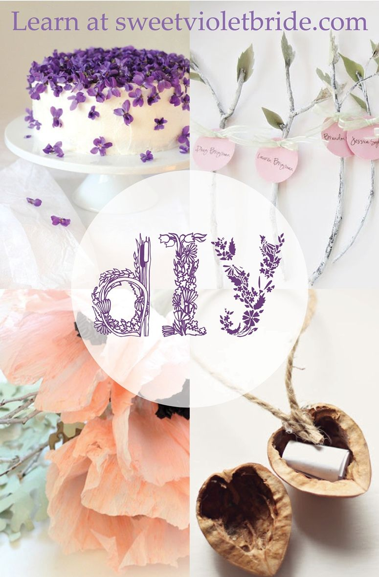 diy #wedding #ideas from sweetvioletbride.com - your source for ...