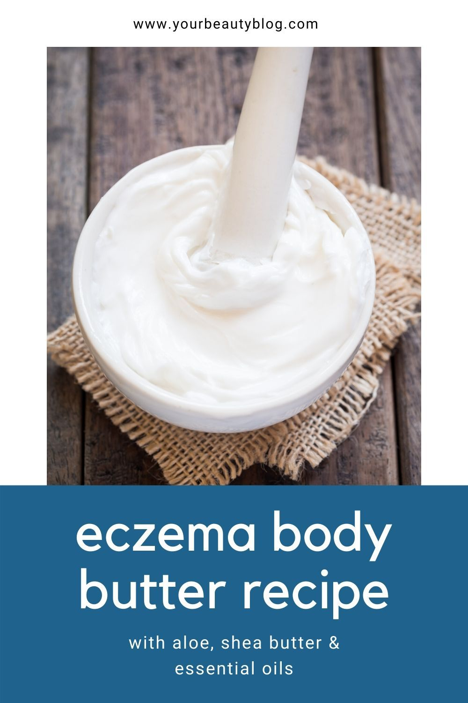 Homemade eczema body butter with aloe vera in 2020 body