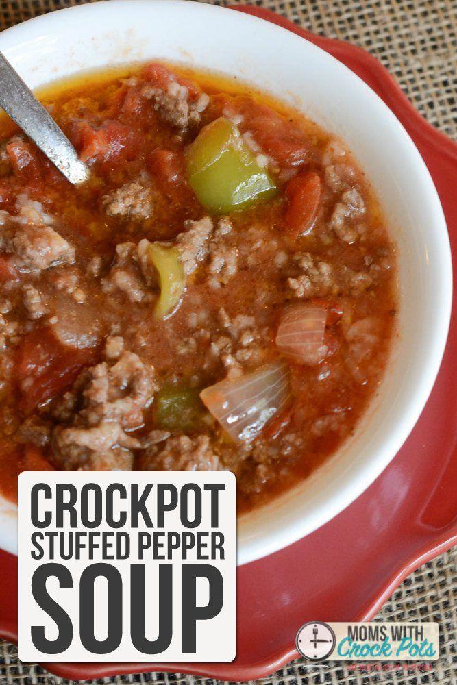 Crockpot Stuffed Pepper Soup Recipe Recipe Slow Cooker Dinner Crockpot Stuffed Peppers Stuffed Peppers