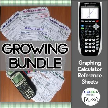 These graphing calculator reference sheets (for TI-84) guide students step-by-step on how to solve, graph, or identify the following: 1 - Linear