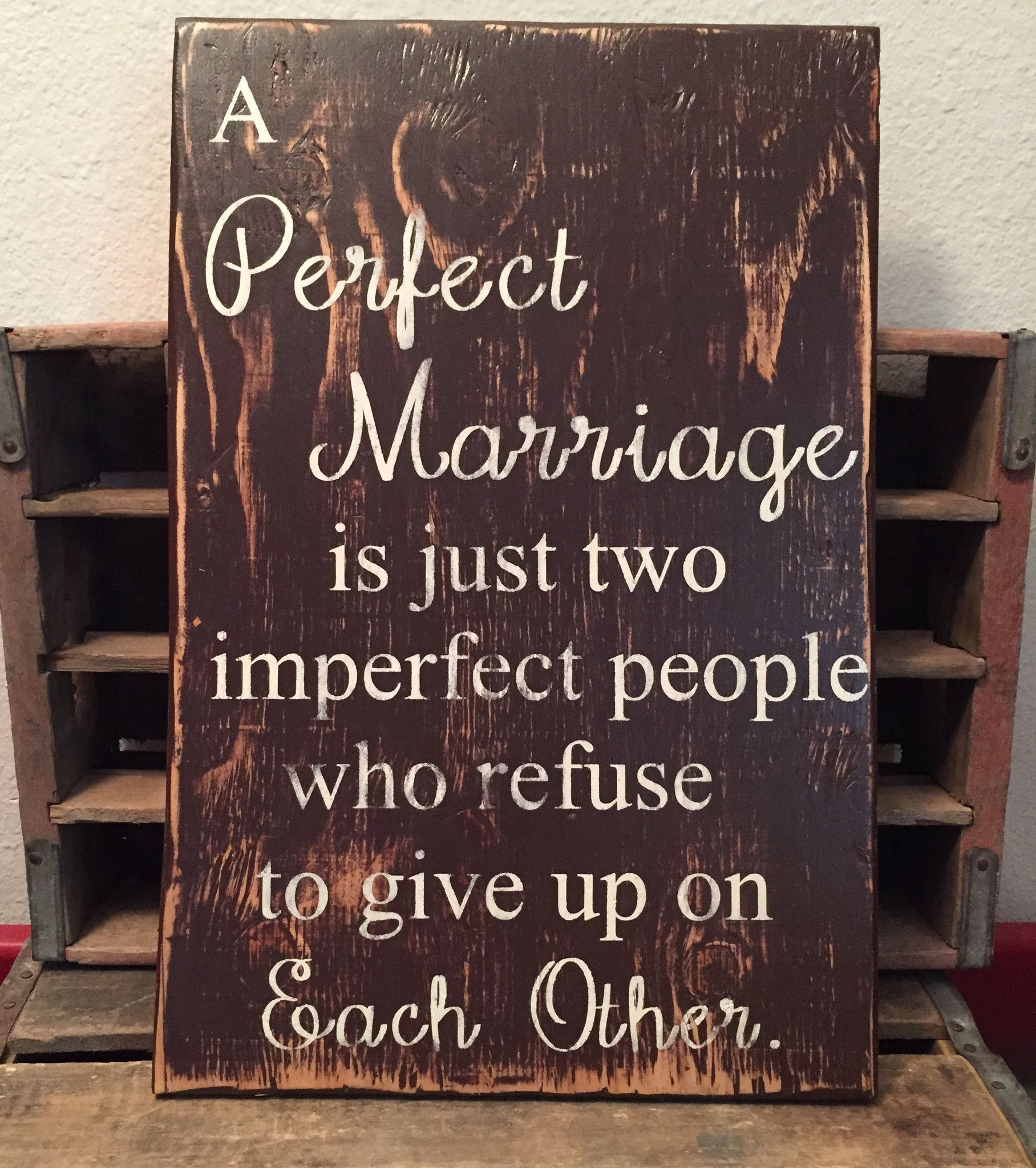 a perfect marriage sign wooden sign rustic sign handmade sign