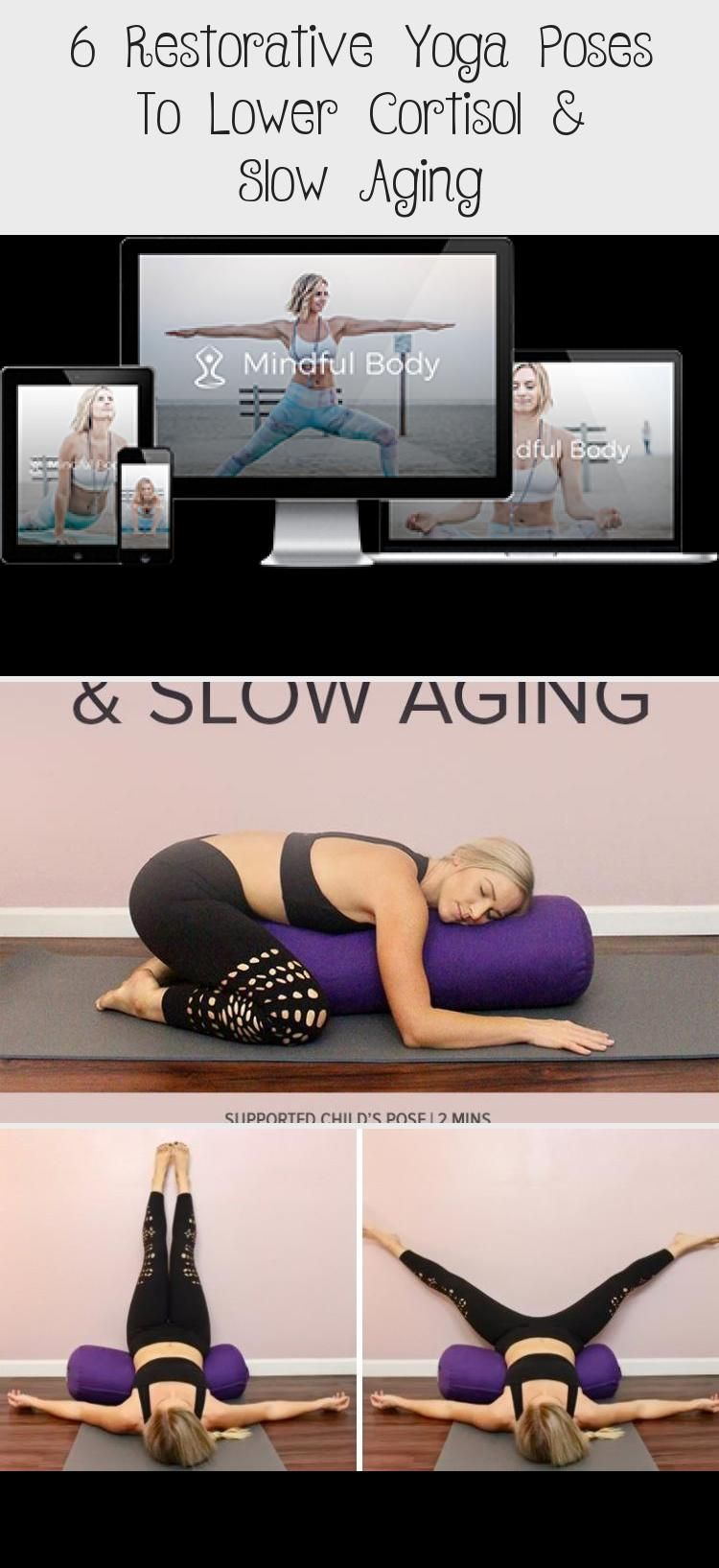 6 Restorative Yoga Poses To Lower Cortisol Slow Aging Gentle Easy Restorativeyogaposes Yogapose Restorative Yoga Poses Restorative Yoga Crazy Yoga Poses
