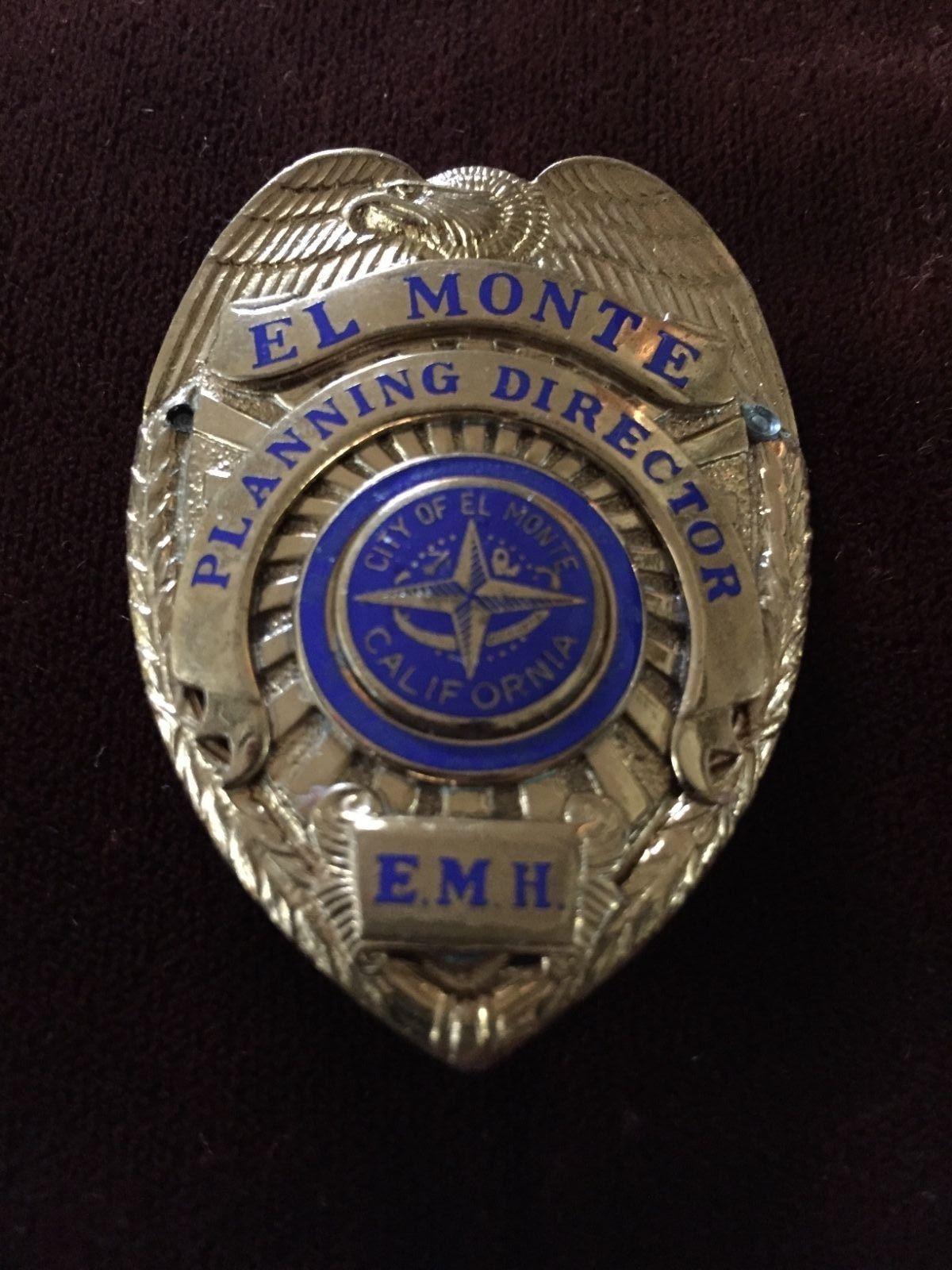 Planning Director, City of EL Monte EMH Badge, Law