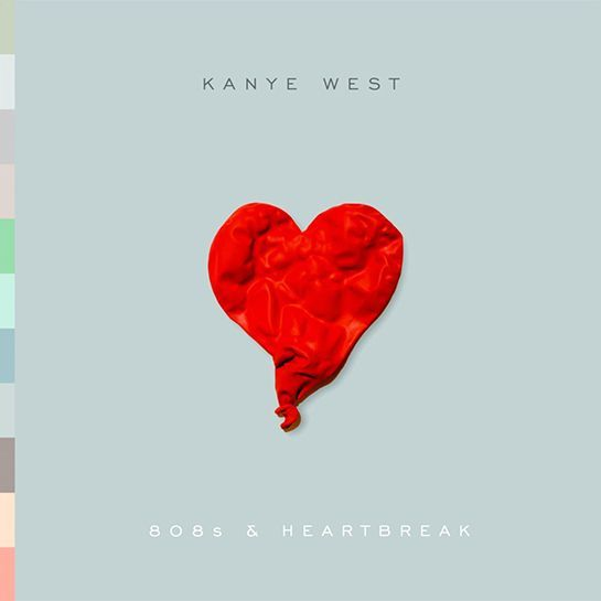 The Saddest Breakup Songs Of All Time Kanye West Albums Kanye West Album Cover 808s Heartbreak