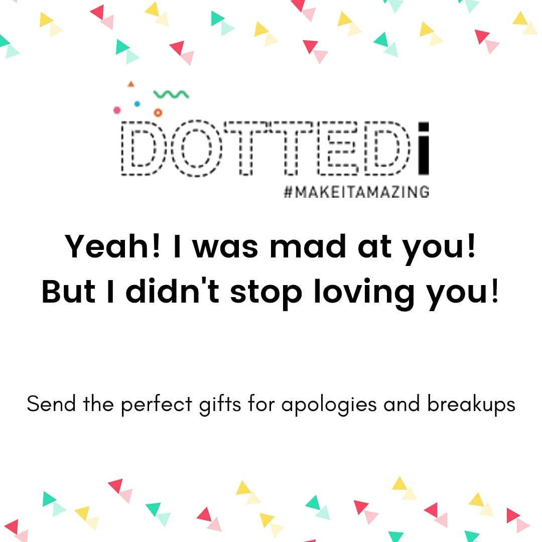 A breakup is not always a breakup. Tough times always pull us apart, but true love will always bring you back together!  Find a slew of of gifts on the Dottedi website that'll help you rekindle the fire🔥!