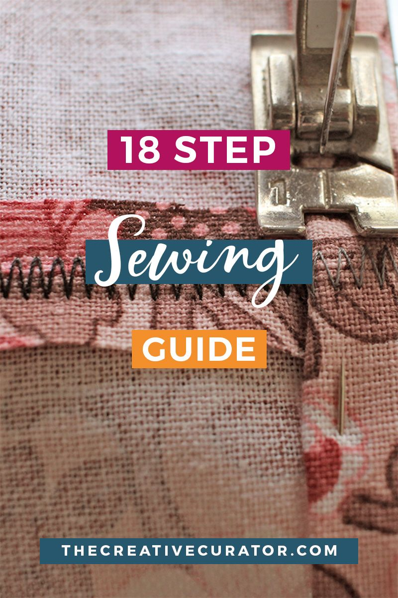 Sewing Guide: 18 Steps To Sew Your Own Clothes - The Creative Curator