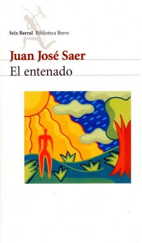 El entenado; Juan José Saer