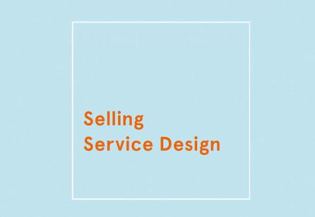 how does one sell service design? check out this interview