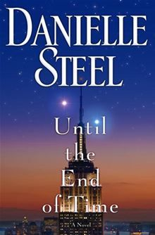 Until the End of Time by Danielle Steel. Buy this eBook on #Kobo: http://www.kobobooks.com/ebook/Until-the-End-of-Time/book-WxSldQvl-0uwB4xz7skd1Q/page1.html