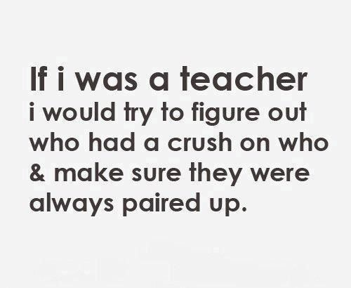 I Would Be Embarrassed If I Was Pared Up With My Crush But
