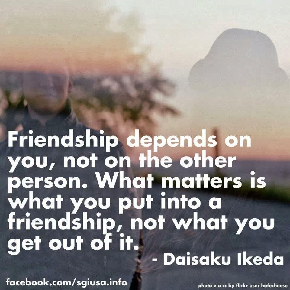 Philosophical Quotes About Friendship Friendship  Daisaku Ikeda  Philosophy  Pinterest  Friendship