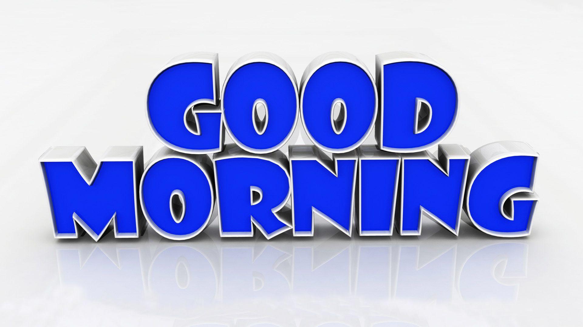 Good Morning 3d Hd Wallpapers Jpg 1920 1080 Good Morning Wishes Good Morning Greeting Cards Good Morning Images Hd