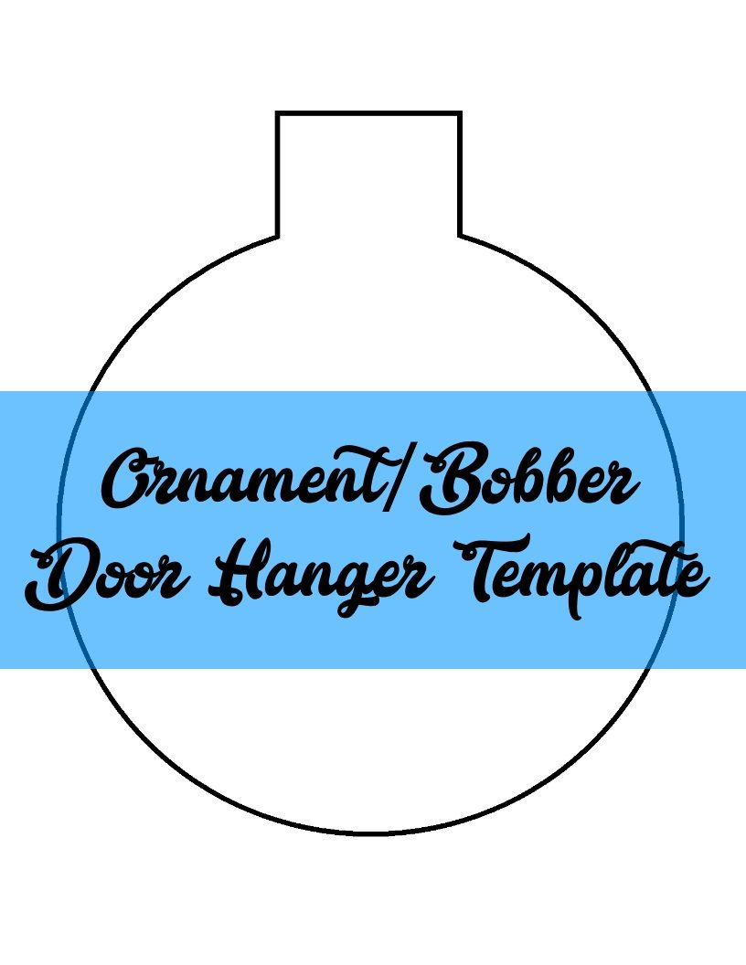 Christmas Ornament/Fishing Bobber Door Hanger TEMPLATE | Door Hanger ...
