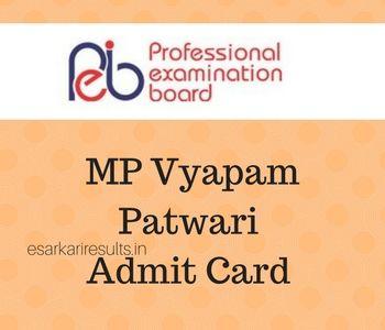 Mp Vyapam Patwari Admit Card 2017 Mppeb Pariksha Hall Ticket Check Exam Dates Vyapam Nic In Examination Board Cards Ticket Check