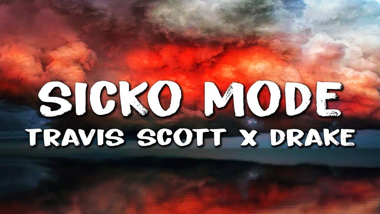 161bd21b756b Travis Scott - Sicko Mode (Lyrics) ft. Drake & Swae Lee - YouTube ...
