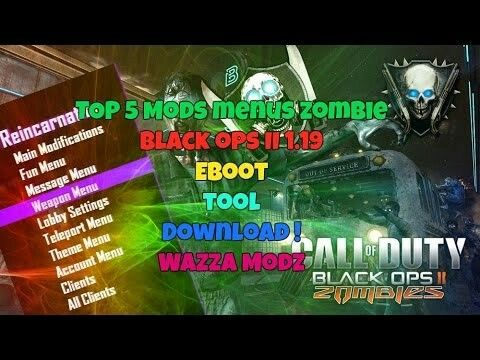 TOP 5 MODS MENUS ZOMBIE BLACK OPS 2 1 19 EBOOT TOOL DOWNLOAD! WAZZA