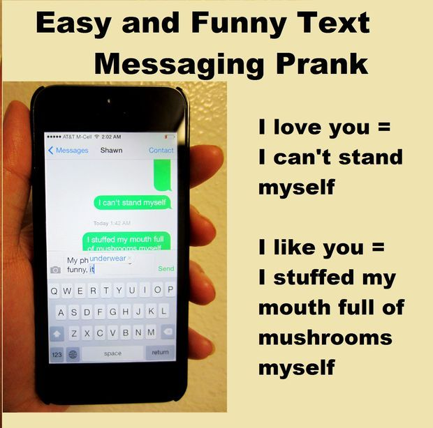Easy And Funny Text Messaging Prank Loads Of Lol Easy Pranks Text Messages Phone Pranks