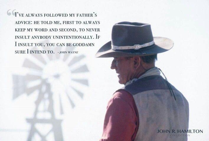 Well, The Duke Got It Right As Always.