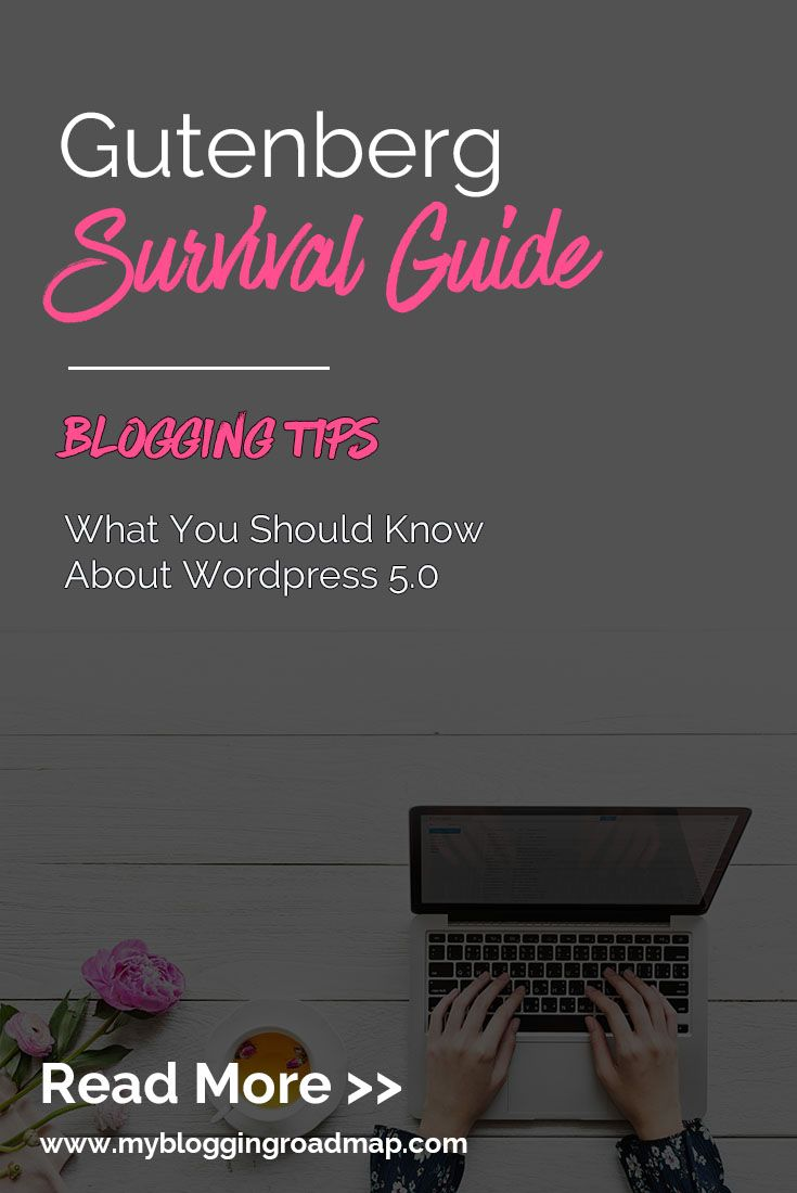 Gutenberg Survival Guide What You Should Know About