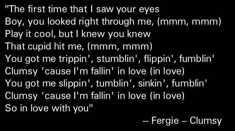 Fergie Clumsy Lyrics Fergie Clumsy Lyrics Fergie